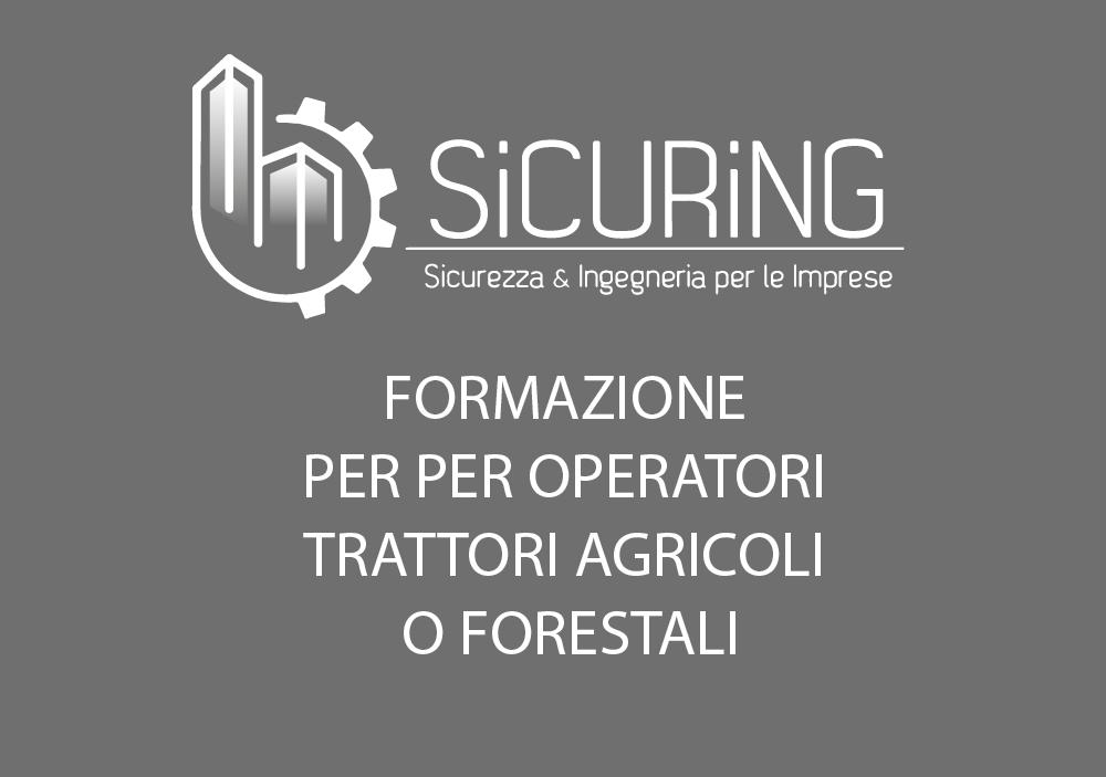 Formazione per Operatori Trattori Agricoli o Forestali