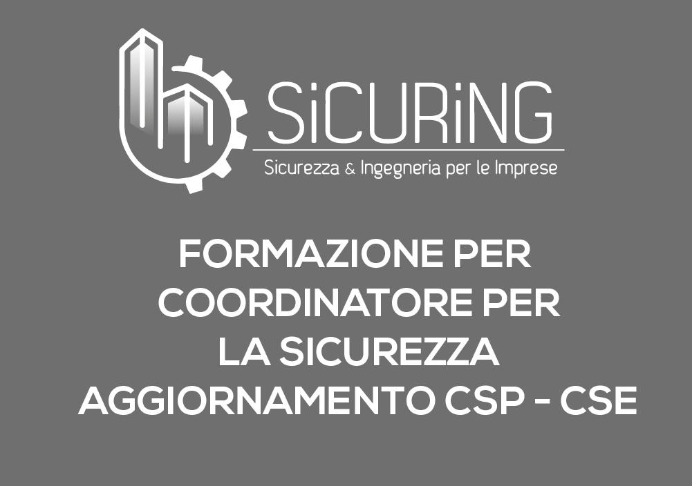 Formazione per Coordinatore per la sicurezza – Aggiornamento CSP-CSE