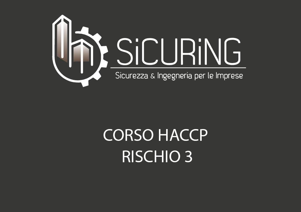 CORSO HACCP – Rischio 3
